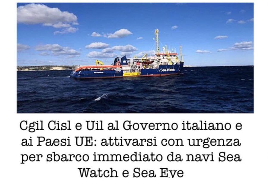 CGIL CISL UIL AL GOVERNO ITALIANO: attivarsi per sbarco immediato da navi Sea Whatch e Sea Eye