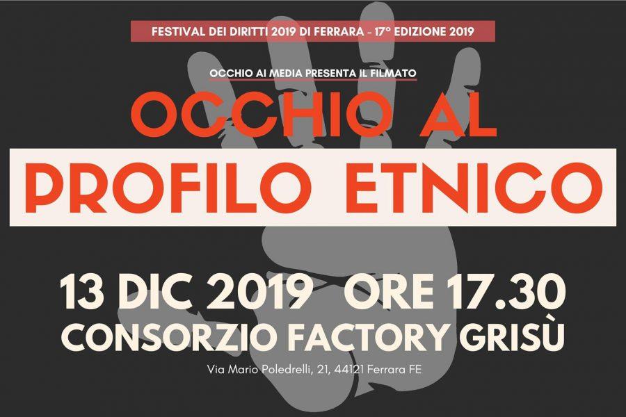 Festival Diritti Ferrara: Occhio al profilo etnico, 13/12 Factory Grisù ore 17,30