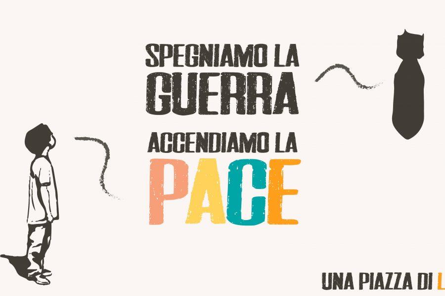 25 gennaio 2020 Spegniamo la guerra, accendiamo la Pace!