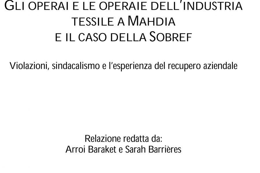 """Tunisia: """"Gli operai e le operaie dell'industria tessile a Mahdia e il caso della Sobref"""""""