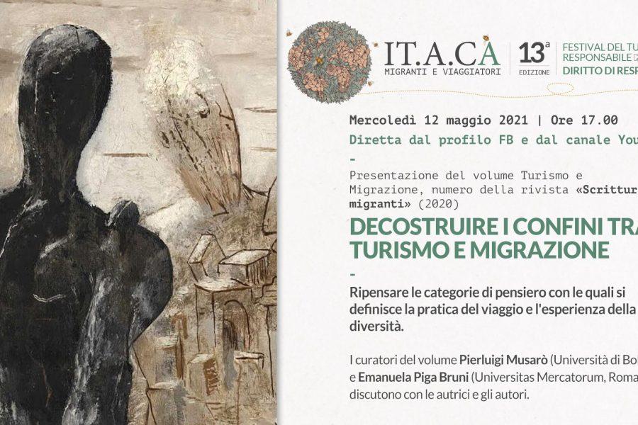 IT.A.CA': Decostruire i confini tra turismo e migrazione, 12 maggio ore 17