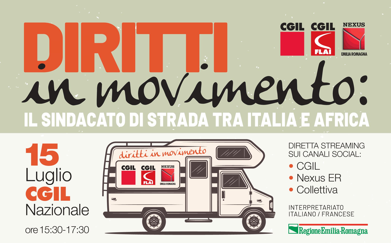"""CGIL, FLAI CGIL, NEXUS ER: """"Diritti in movimento: il sindacato di strada tra Italia e Africa"""" 15/07"""